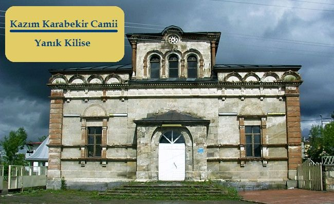 Kazım Karabekir Camii / Yanık Kilise