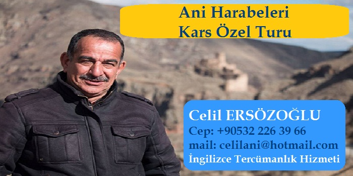 Celil Ersözoğlu Ani Harabelerine Özel Tur Hizmeti