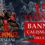 15 Temmuz Darbesi Yildonumu Banner Calismasi