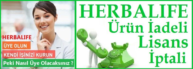Herbalife Ürün İadeli Lisans iptali