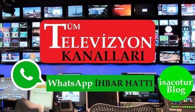 Tv Kanallari Whatsapp ihbar Hatti