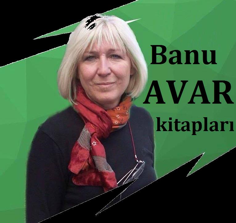 Banu Avar'ın kitapları
