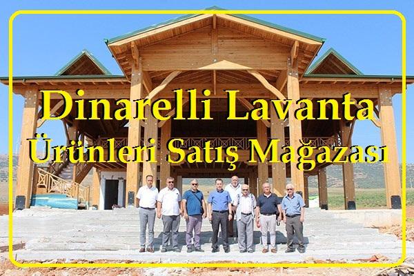 Dinarelli Lavanta Ürünleri Satış Mağazası