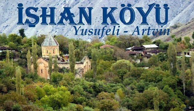 İşhan köyü Yusufeli