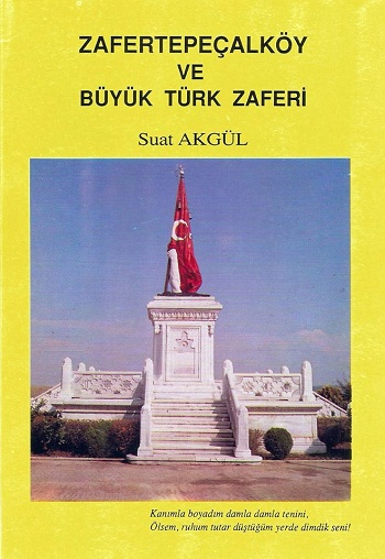 Zafertepe-Çalköy ve Büyük Türk Zaferi