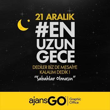 ajans Go 21 Aralık En Uzun Gece Kampanyaları