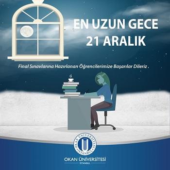 Okan Üniversitesi 21 Aralık En Uzun Gece Kampanyaları