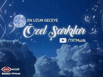 TRT Müzik 21 Aralık En Uzun Gece Kampanyaları