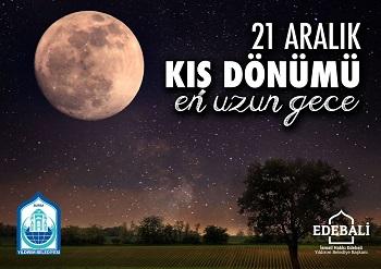 Edebali 21 Aralık En Uzun Gece Kampanyaları