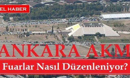 Ankara Akm Fuarları Nasıl Düzenleniyor