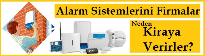 Alarm Sistemlerini Firmalar Neden Kiraya Verirler?