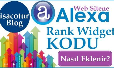Sitene Alexa Rank Widget Kodu Ekleme
