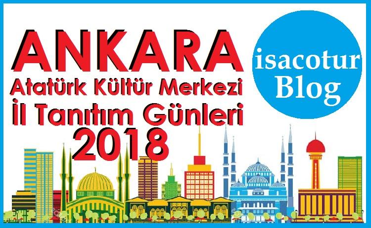 Ankara Akm İl Tanıtım Günleri 2018