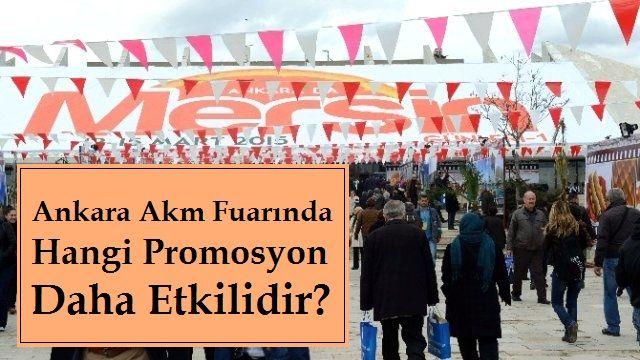 Ankara Akm Fuarında Hangi Promosyon Daha Etkilidir