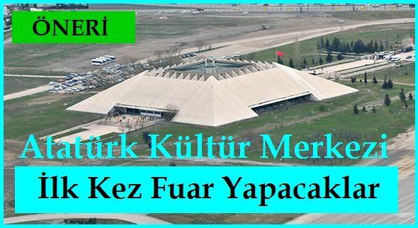Ankara Akm'de İlk Kez Fuar Yapacaklar