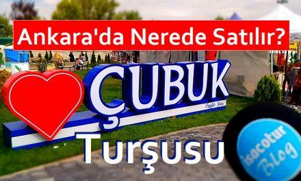 Çubuk Turşusu Ankara'da Nerede Satılır?