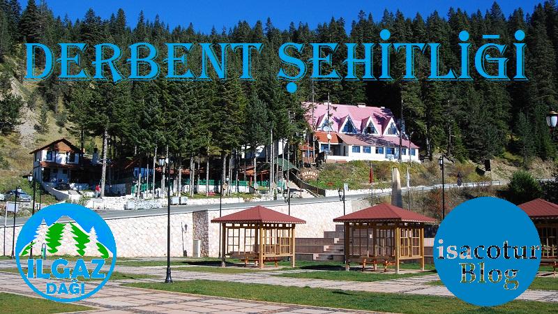 Ilgaz Derbent Şehitleri Anıtı