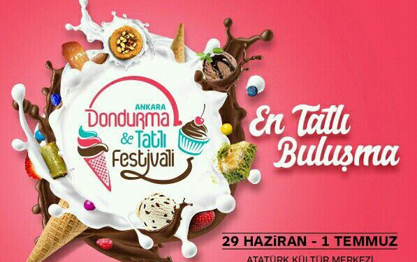 Ankara Dondurma ve Tatlı Festivali I Tüm Detaylar