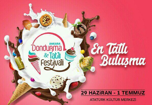 Ankara Dondurma ve Tatlı Festivali 2018 I Tüm Detaylar