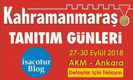 Kahramanmaraş Tanıtım Günleri Ankara 2018