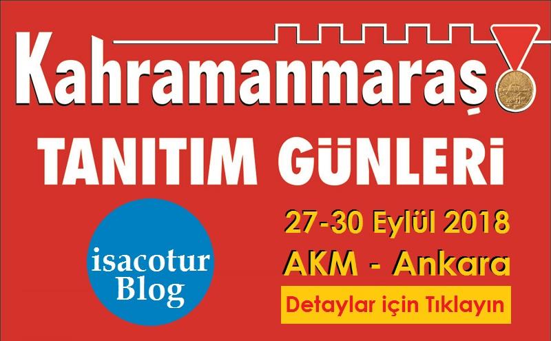 KAHRAMANMARAŞ TANITIM GÜNLERİ ANKARA 2018
