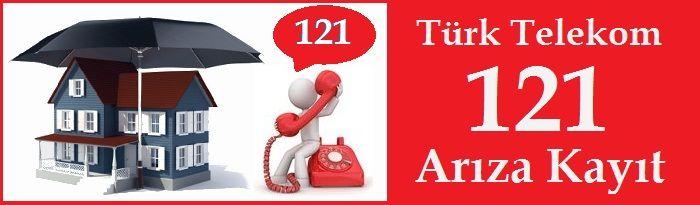 Türk Telekom 121 Arıza Kayıt