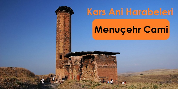Ani Harabeleri Menuçehr Camii