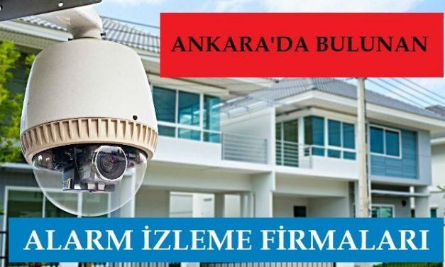 Ankaradaki Alarm İzleme Firmaları