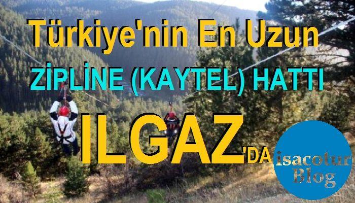 Türkiye'nin en uzun zipline Ilgaz Dağı Yıldıztepede