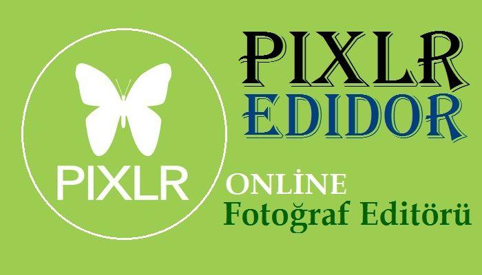 Resmi Pixlr Editör İle Saydam Yapmak