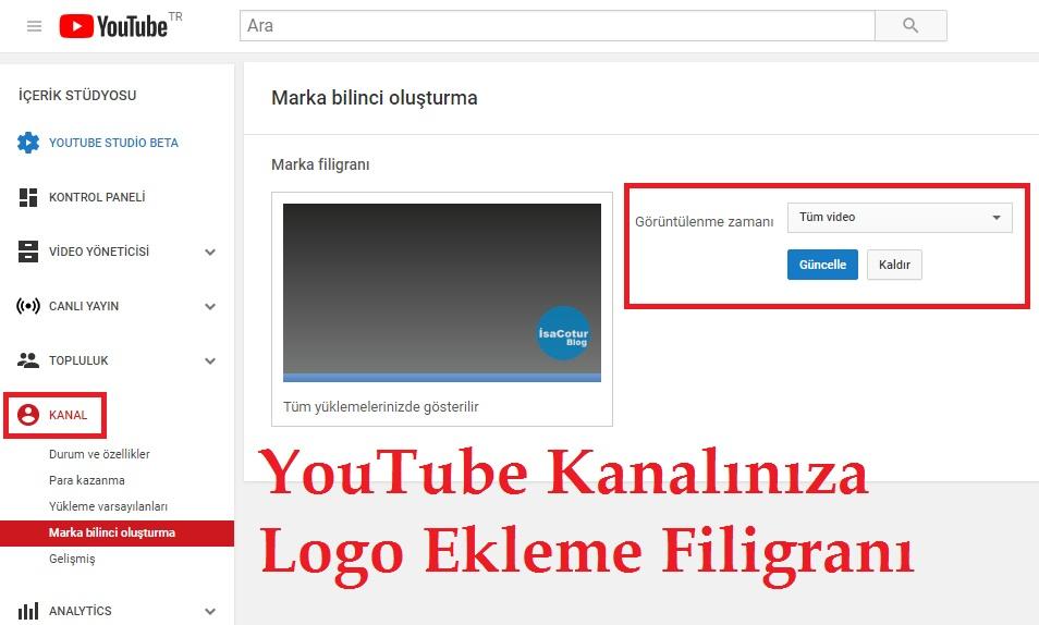 YouTube Kanalınıza Logo / Filigran Ekleme Filigranı