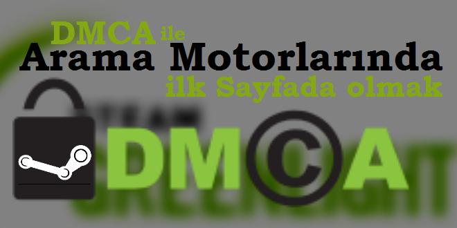 DMCA ile Arama Motorlarında İlk Sayfada Olmak