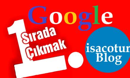 Google 1. Sayfada Çıkmak