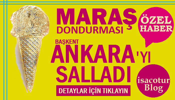 Maraş Dondurması Ankara'yı Salladı