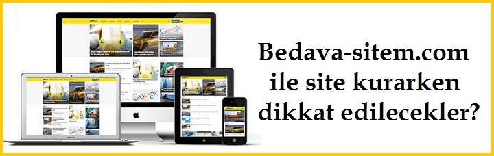 Bedava-sitem.com ile site kurarken dikkat edilecekler