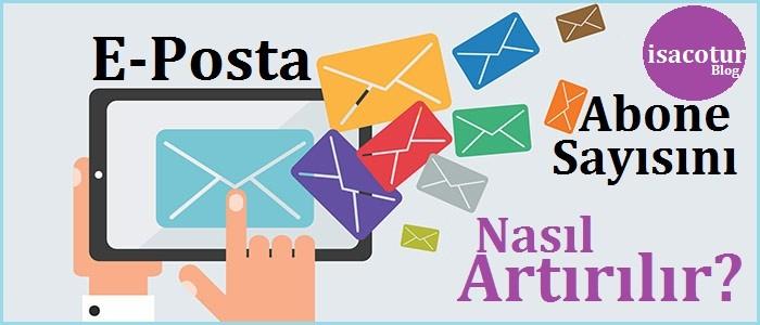 E-Posta Abone Sayısını Nasıl Artırabilirim