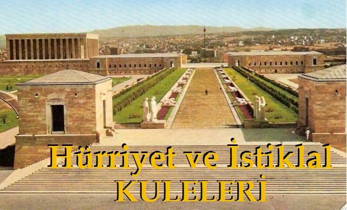 Anıtkabir Hürriyet ve İstiklal kuleleri
