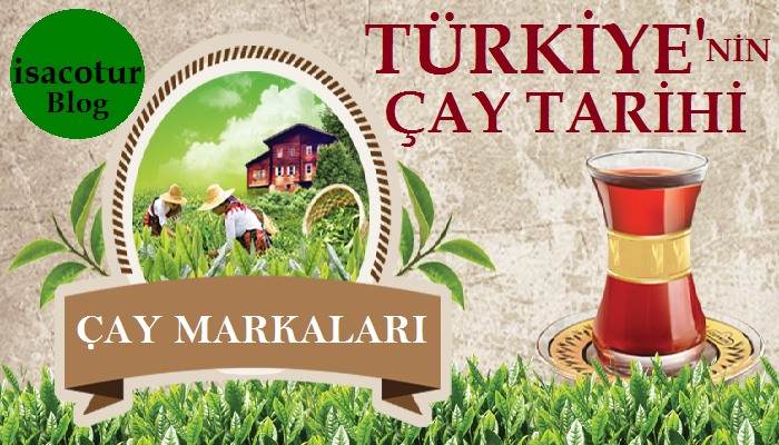 Türkiye'deki Çay Markaları