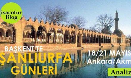 Ankara'da Şanlıurfa Tanıtım Günleri