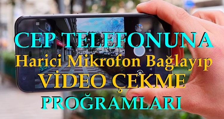 TELEFONA HARİCİ MİKROFON BAĞLAYIP VİDEO ÇEKMEK