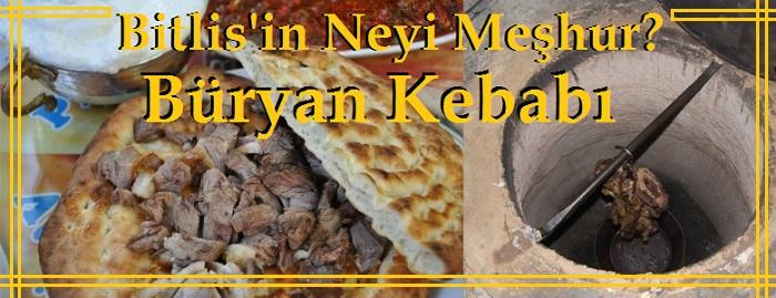 Bitlis'in Neleri Meşhur Büryan Kebabı