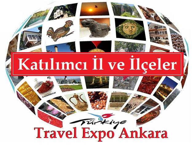 Travel Expo Ankara 2018 Katılımcı İl ve İlçeler