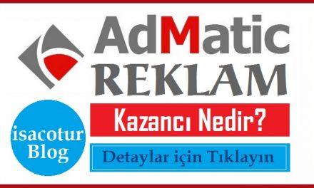 Admatic Reklam Kazancı Nedir?