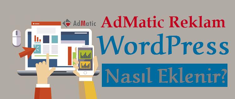 Admatic Reklamın WordPress'e Nasıl Eklenir