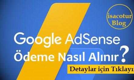 Google Adsense Ödemesi Nasıl Alınır