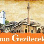 Çankırı'da Gezilecek Yerler I Tüm Detaylar