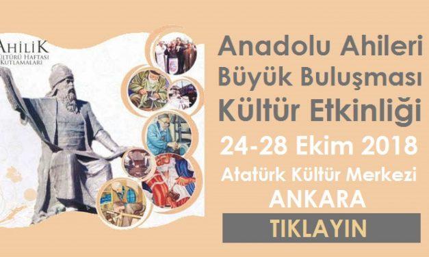 Anadolu Ahileri Büyük Buluşması Kültür Etkinliği 2018