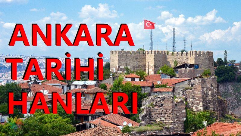 Ankara'nın Tarihi Hanları