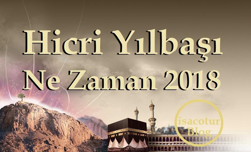 Hicri Yılbaşı Ne Zaman 2018 I Tüm Detaylar