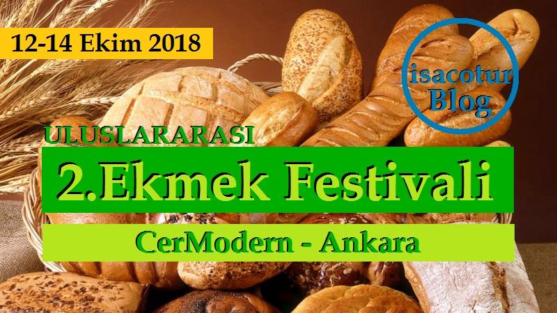 2.Uluslararası Ekmek Festivali 2018 Cer Modern Ankara